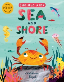 Curious Kids: Sea and Shore, Hardback Book