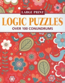 Elegant Logic Puzzles : Over 100 Conundrums, Paperback Book