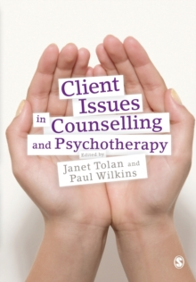 Client Issues in Counselling and Psychotherapy : Person-centred Practice, Paperback / softback Book