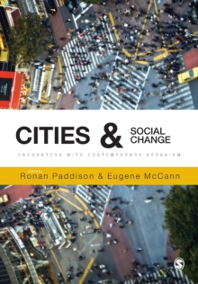 Cities and Social Change : Encounters with Contemporary Urbanism, Paperback / softback Book