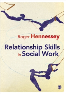 Relationship Skills in Social Work, Paperback / softback Book
