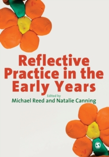 Reflective Practice in the Early Years, Paperback Book