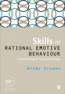 Skills in Rational Emotive Behaviour Counselling & Psychotherapy, Paperback / softback Book