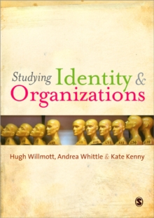 Understanding Identity and Organizations, Paperback / softback Book