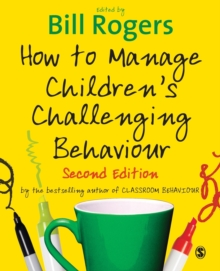 How to Manage Children's Challenging Behaviour, Paperback Book