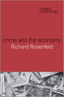 Crime and the Economy, Hardback Book
