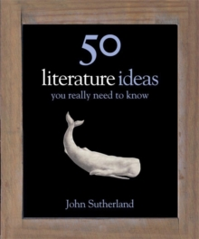 50 Literature Ideas You Really Need to Know, Hardback Book