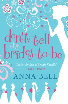 Don't Tell the Brides-to-Be : a fabulously fun wedding comedy!, Paperback / softback Book