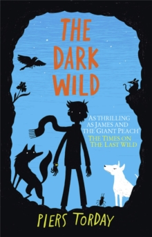 The Last Wild Trilogy: The Dark Wild : Book 2, Paperback / softback Book