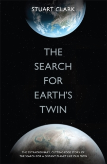 The Search For Earth's Twin, Hardback Book