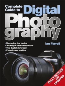 Complete Guide to Digital Photography, Paperback Book