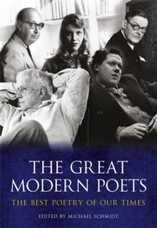 The Great Modern Poets : An Anthology of the Best Poets and Poetry Since 1900, Paperback Book