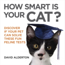 How Smart is Your Cat? : Discover If Your Pet Can Solve These Fun Feline Tests, Paperback Book