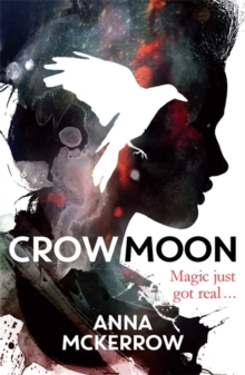 The Crow Moon Series: Crow Moon : Book 1, Paperback Book