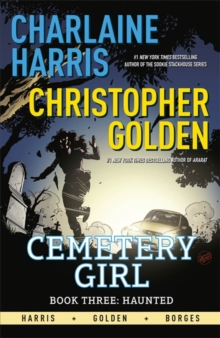 Haunted : Cemetery Girl Book 3: A Graphic Novel, Paperback / softback Book