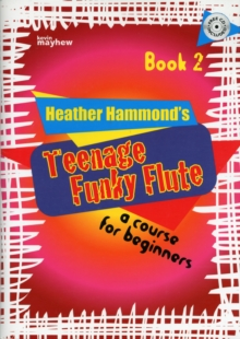 TEENAGE FUNKY FLUTE 2 STUDENT, Paperback Book