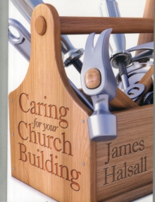 Caring for Your Church Building, Paperback / softback Book