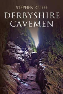 Derbyshire Cavemen, Paperback Book