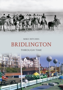 Bridlington Through Time, Paperback Book