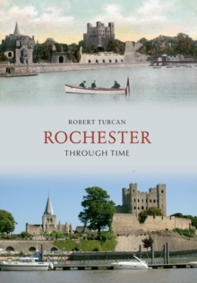 Rochester Through Time, Paperback / softback Book