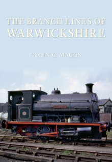 The Branch Lines of Warwickshire, Paperback / softback Book