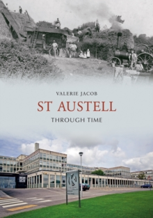 St Austell Through Time, Paperback Book