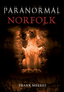 Paranormal Norfolk, Paperback Book