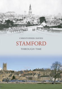 Stamford Through Time, Paperback Book
