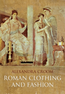 Roman Clothing and Fashion, Paperback Book