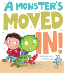 A Monster's Moved In!, Hardback Book