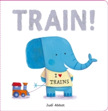 Train!, Board book Book