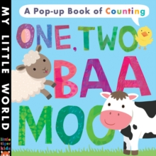 One, Two, Baa, Moo : A Pop-Up Book of Counting, Novelty book Book
