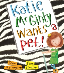 Katie Mcginty Wants a Pet, Paperback Book