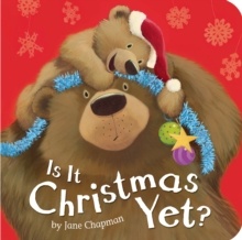 Is it Christmas Yet?, Board book Book