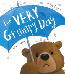 The Very Grumpy Day, Paperback Book