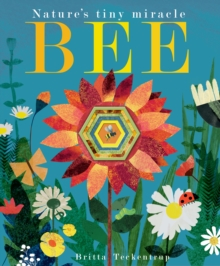 Bee : Nature's tiny miracle, Paperback Book