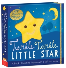 Twinkle, Twinkle, Little Star : Book and snuggler, Board book Book