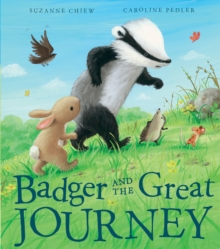 Badger and the Great Journey, Hardback Book