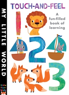 Touch-and-Feel 123 : A Fun-Filled Book of Learning, Novelty book Book