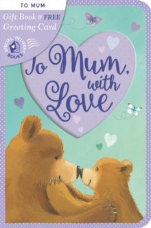 To Mum, with Love, Novelty book Book