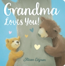 Grandma Loves You!, Board book Book