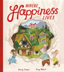 Where Happiness Lives, Hardback Book