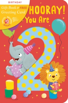 Hip, Hip, Hooray You Are 2!, Novelty book Book