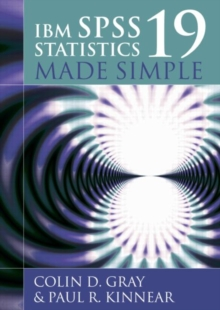 IBM SPSS Statistics 19 Made Simple, Paperback Book