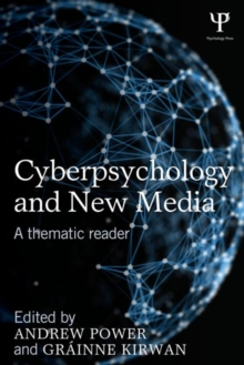 Cyberpsychology and New Media : A thematic reader, Paperback / softback Book