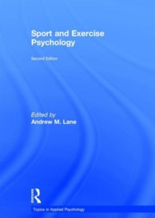 Sport and Exercise Psychology, Hardback Book