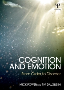 Cognition and Emotion : From order to disorder, Paperback / softback Book