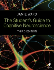 The Student's Guide to Cognitive Neuroscience, Paperback Book