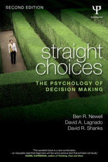Straight Choices : The Psychology of Decision Making, Paperback / softback Book