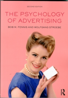 The Psychology of Advertising, Paperback Book